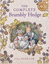 The Complete Brambly Hedge: Celebrating forty years of Brambly Hedge with this gorgeous storybook treasury