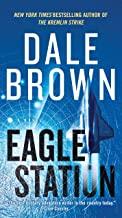 Eagle Station: A Novel