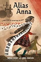 Alias Anna: A True Story of Outwitting the Nazis