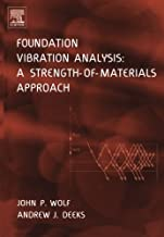 Foundation Vibration Analysis: A Strength-of-Materials Approach