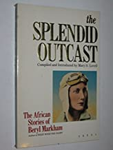 The Splendid Outcast: The African Stories