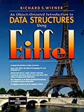 An Object-Oriented Introduction to Data Structures Using Eiffel