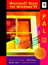 Microsoft Excel for Windows 95 Pal: Program-Assisted Learning : Version 7.0