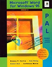 Microsoft Word for Windows 95 Pal: Program-Assisted Learning : Version 7.0