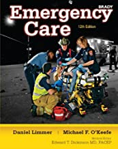 Emergency Care + New MyBradyLab With Pearson Etext