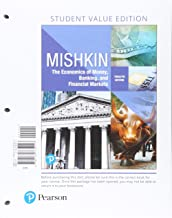 The Economics of Money, Banking and Financial Markets + MyLab Economics: Includes Pearson Etext