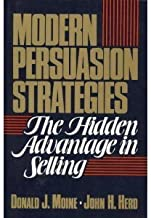 Modern Persuasion Strategies: The Hidden Advantage in Selling