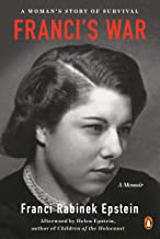Franci's War: A Woman's Story of Survival
