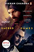 Sacred Games: Netflix Tie-in Edition Part 1
