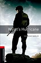 Oxford Bookworms Library: Level 3:: Wyatt's Hurricane
