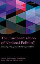 The Europeanization of National Polities?: Citizenship and Support in a Post-Enlargement Union