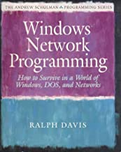 Windows Network Programming: How to Survive in a World of Windows, Dos, and Networks