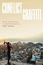 Conflict Graffiti: From Revolution to Gentrification