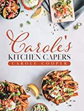 Carole's Kitchen Capers