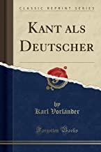 Kant als Deutscher (Classic Reprint)