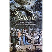 Subversive Words: Public Opinion in Eighteenth-Century France