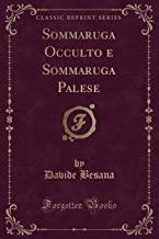 Sommaruga Occulto e Sommaruga Palese (Classic Reprint)