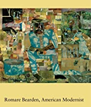 Romare Bearden, American Modernist: Center for Advanced Study in the Visual Arts Symposium Papers Xlviii