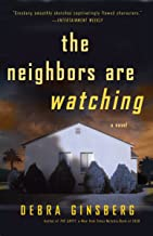 The Neighbors Are Watching: Includes Reader's Guide: A Novel