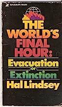 World's Final Hour: Evacuation or Extinction
