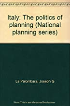 Italy: The politics of planning (National planning series)