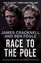 Race to the Pole [Lingua Inglese]: Conquering Antarctica in the world's toughest endurance race