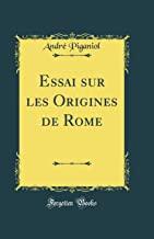 Essai sur les Origines de Rome (Classic Reprint)