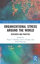 Organizational Stress Around the World: Research and Practice