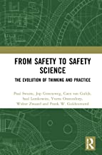 From Safety to Safety Science: The Evolution of Thinking and Practice