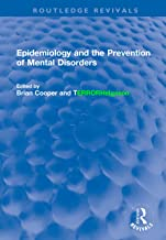 Epidemiology and the Prevention of Mental Disorders