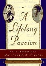 A Lifelong Passion: Nicholas and Alexandra