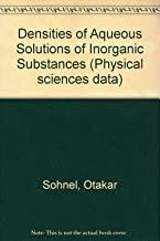Densities of Aqueous Solutions of Inorganic Substances