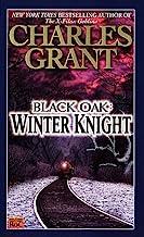 Black Oak: Winter Knight