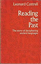 Reading the Past: Story of Deciphering Ancient Languages