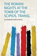 Roman Nights at the Tomb of the Scipios. Transl