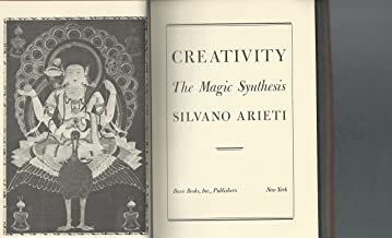 Creativity: The Magic Synthesis