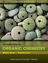 Introduction to Organic Chemistry, 4th Edition International Student Versio