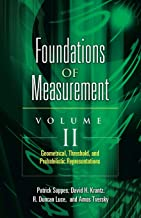 Foundations of Measurement: Geometrical, Threshold, and Probabilistic Representations: 2