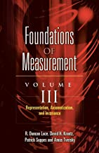 Foundations of Measurement: Representation, Aziomatization, and Invariance: 3