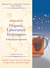 Introduction to Organic Laboratory Techniques: A Microscale Approach