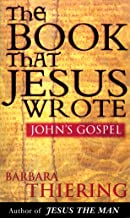 The Book That Jesus Wrote