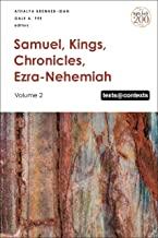 Samuel, Kings, Chronicles, Ezra-nehemiah: Volume 2