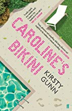 Gunn, K: Caroline's Bikini