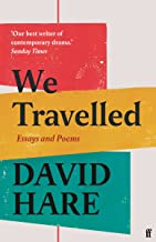 We Travelled: Essays and Poems