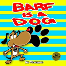 Barf is a dog