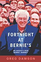 Fortnight at Bernie's: An Aussie's 2020 Bernie Journey