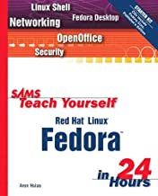 Sams Teach Yourself: Red Hat Linux Fedora in 24 Hours