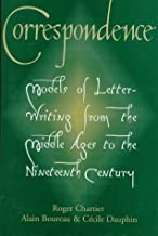 Correspondence: Models of Letter-Writing from the Middle Ages to the Nineteenth Century