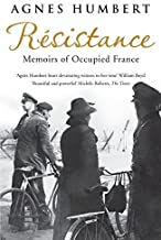 Resistance: Memoirs of Occupied France: Translated by Barbara Mellor