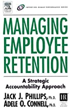Managing Employee Retention: A Strategic Accountability Approach